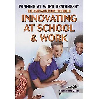 Stapsgewijze handleiding voor het innoveren op School & werk (winnen op werk Readiness)