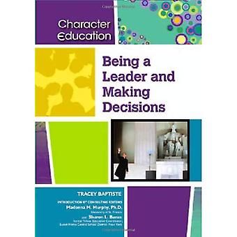 Being a Leader and Making Decisions (Character Education)
