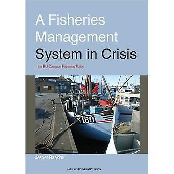 Een managementsysteem van de visserij in een Crisis: de kleinhandelsfase van het Eu-visserijbeleid