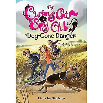 Dog-Gone Danger (Curious Cat Spy Club)