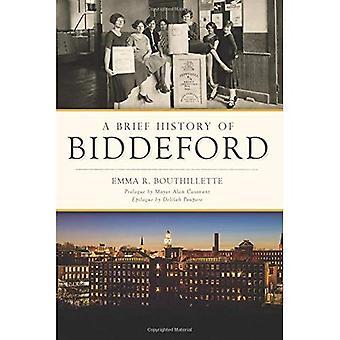 En kort historia av Biddeford (kort historik)