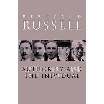 Autorité et l'individu par Russell & Bertrand
