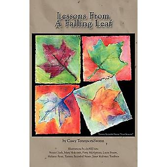 Lessons from a Falling Leaf by Swann & Casey Tennyson