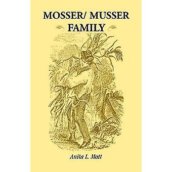 Mosser Musser Familie von Mott & Anita L.