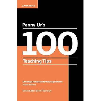Penny Urs 100 Teaching Tips by Ur & Penny
