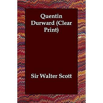 Quentin Durward ved Scott & Walter