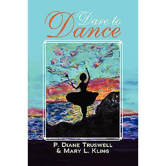 Wagen Sie, Truswell & s. Diane & Kling & Mary L. tanzen
