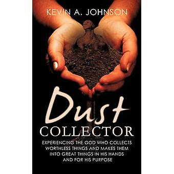 Dust Collector by Johnson & Kevin A.