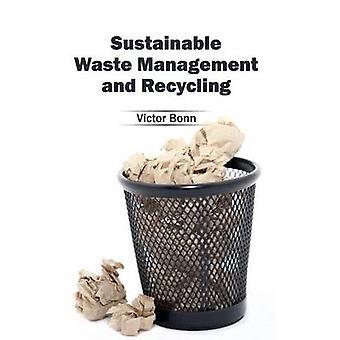 Nachhaltige Entsorgung und Recycling von Bonn & Victor