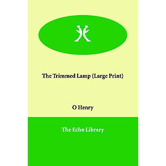 The Trimmed Lamp by Henry O