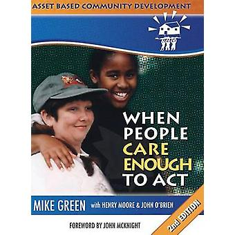 ABCD When People Care Enough to Act by Green & Mike