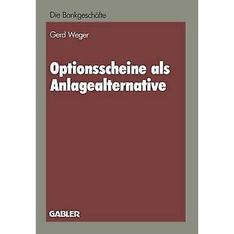 Optionsscheine als Anlagealternative による Weger & Gerd