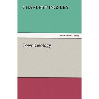 Stadt-Geologie von Kingsley & Charles