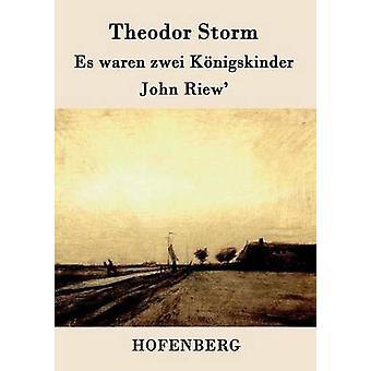 Es waren zwei Knigskinder John Riew di tempesta & Theodor