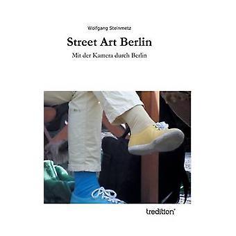 Street Art Berlin von Steinmetz & Wolfgang