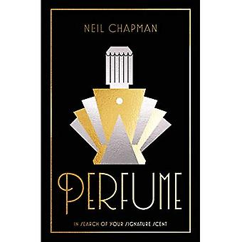 Perfume: In search of your� signature scent