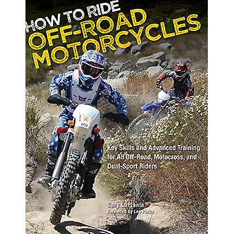 How to Ride Off-road Motorcycles - Techniques for Beginners to Advance