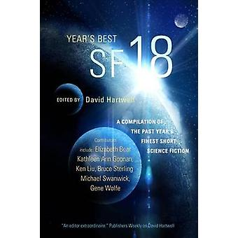 Year's Best SF 18 by David G Hartwell - Pat Cadigan - Kathleen Ann Go