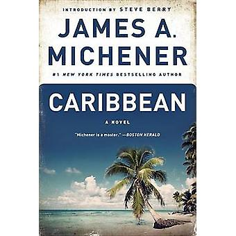 Caribbean by James A Michener - 9780812974928 Book