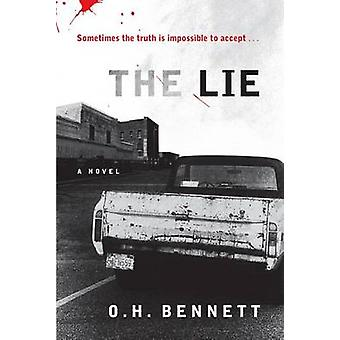 The Lie by O H Bennett - 9781565125735 Book