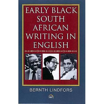 Early Black South African Writing in English by Bernth Lindfors - 978