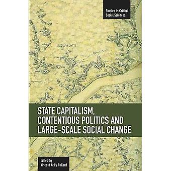 State Capitalism - Contentious Politics And Large-Scale Social Change