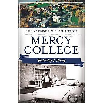 Mercy College by Eric Martone - Michael Perrota - 9781609497309 Book
