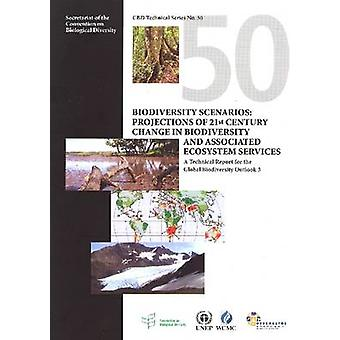Biodiversity Scenarios - Projects of 21st Century Change in Biodiversi