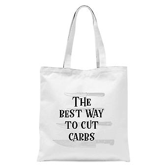The Best Way To Cut Carbs Tote Bag - White