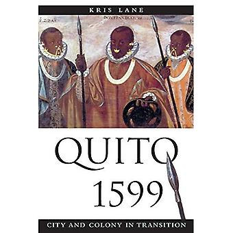 Quito 1599: City and Colony in Transition (Dialogos (Albuquerque, N.M.).)