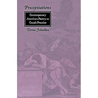 Precipitations: Contemporary American Poetry as Occult Practice