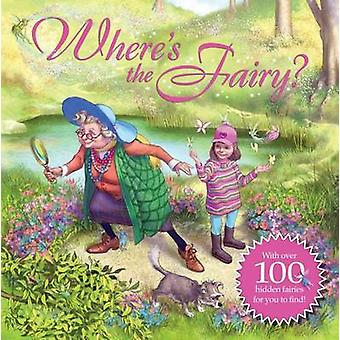 Where's the Fairy? by Keith Moseley - Nick Harris - 9781454913634 Book