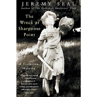 The Wreck at Sharpnose Point by Seal & Jeremy