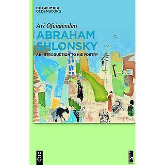 Abraham Shlonsky by Ofengenden & Ari