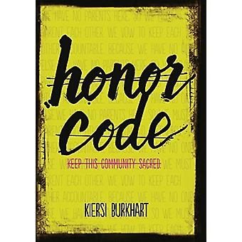 Honor Code by Kiersi Burkhart - 9781512429961 Book
