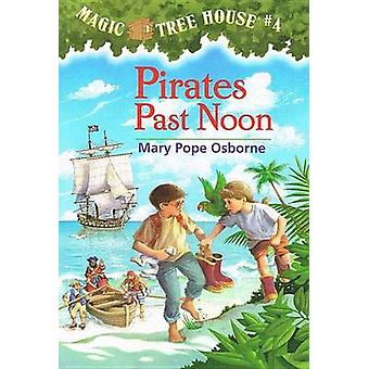 Pirates Past Noon by Mary Pope Osborne - Salvatore Murdocca - 9780780
