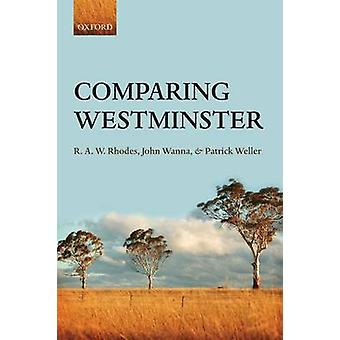 Comparing Westminster by Rhodes & R. A. W.