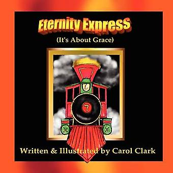 Eternity Express by Clark & Carol