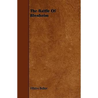The Battle Of Blenheim by Belloc & Hilaire