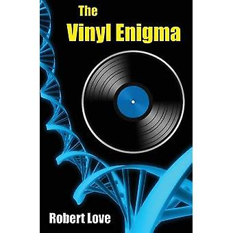 The Vinyl Enigma by Love & Robert