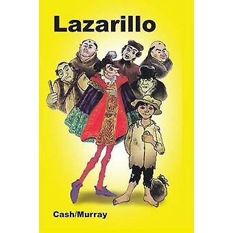 Lazarillo by Cash & Annette Grant