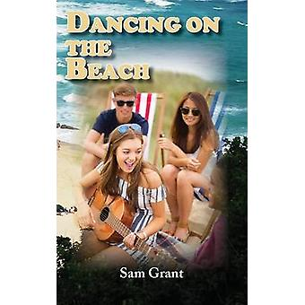 Dancing on the Beach by Grant & Sam