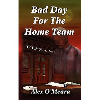 Bad Day for the Home Team by OMeara & Alex