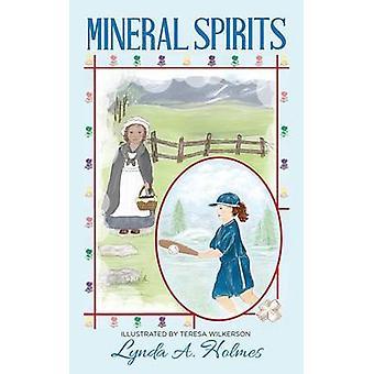 Mineral Spirits by Holmes & Lynda A