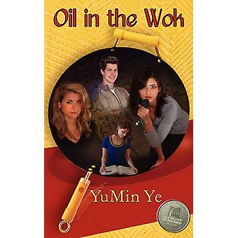 Oil in the Wok by Ye & Yumin