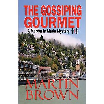 The Gossiping Gourmet by Brown & Martin