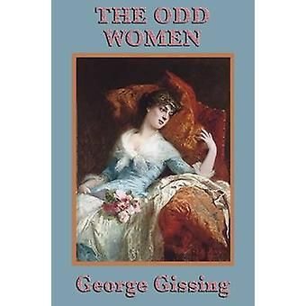 The Odd Women by Gissing & George
