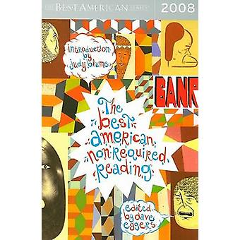Best American Non-Required Reading 2008 by Dave Eggers - 978061890283
