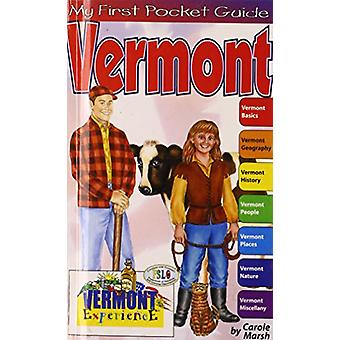 My First Pocket Guide about Vermont! by Carole Marsh - 9780793399307