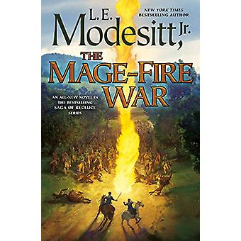 The Mage-Fire War by The Mage-Fire War - 9781250207821 Book